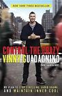 Control the Crazy: My Plan to Stop Stressing, Avoid Drama, and Maintain Inner Cool by Vinny Guadagnino, Samantha Rose (Paperback / softback, 2013)