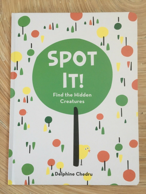 Spot It! Find the Hidden Creatures, Delphine Chedru,…
