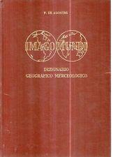 O5 Imago Mundi Dizionario geografico merceologico De Agostini 1960
