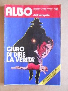 Albo Dell' Intrepido N°1402 1973 - Giuro Di Dire La Verità [g360]