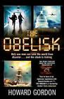 The Obelisk by Howard Gordon (Paperback, 2011)