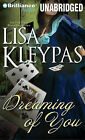 Dreaming of You by Lisa Kleypas (CD-Audio, 2011)