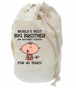 Image Is Loading Worlds Best Big Brother 40th Birthday Present Duffle