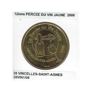 39 VINCELLES-SAINT-AGNES 12 eme PERCEE DU VIN JAUNE 2008 SUP
