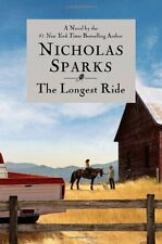The Longest Ride by Nicholas Sparks (2013, Hardcover)