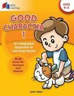 Good Character 1: An Integrated Approach to Learning Values by Mary Green (Paperback / softback, 2015)