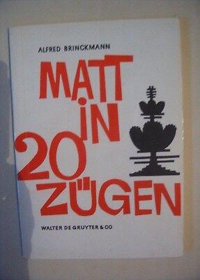 Schach - Matt in 20 Zügen, Alfred Brinckmann (1978)