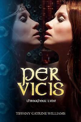 1 of 1 - NEW Per Vicis by Tiffany Catrine Williams