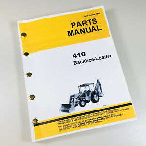 parts manual for john deere jd410 loader backhoe tractor catalog ebay rh ebay com John Deere JD 410 Service Manual john deere 410 backhoe parts catalog