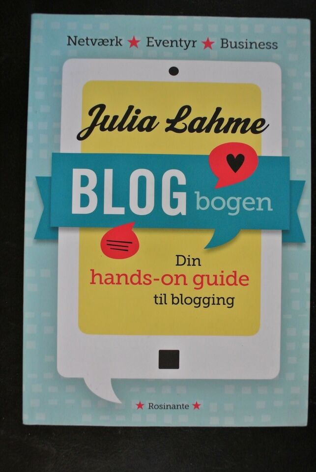 blogbogen - din hands-on guide til blogging, julia lahme,