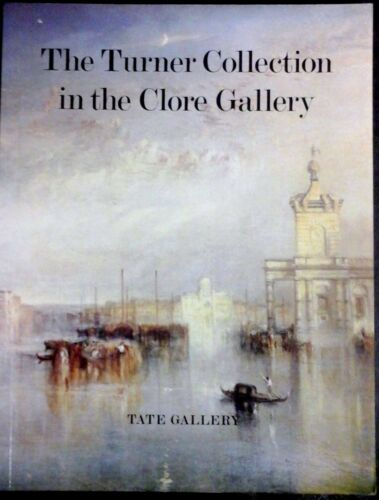 1 of 1 -  Turner Collection in the Clore Gallery by Tate Gallery, (P/B 1987)