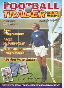 FOOTBALL TRADER MAGAZINE ISSUE NUMBER 98 MARCH 2010 - Spalding, United Kingdom - FOOTBALL TRADER MAGAZINE ISSUE NUMBER 98 MARCH 2010 - Spalding, United Kingdom