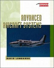 Practical Flying: Advanced Aircraft Systems by David A. Lombardo (1993, Paperback, Revised)