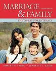 Marriage and Family The Quest for Intimacy by Jeanette C. Lauer 9780078111624