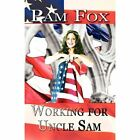 Working for Uncle Sam Book Three 3 by Pam Fox 9781451274622