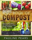 The Organic Book of Compost by Pauline Pears (Paperback, 2011)