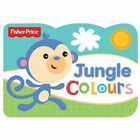Jungle Colours: Fisher Price Chunky by Fisher-Price (Other book format, 2014)