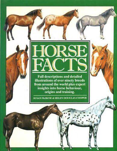 Horse Facts By Helen Douglas-Cooper, Susan McBane. 9780091746711