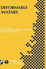 Deformable Avatars by Daniel Thalmann, Nadia Magnenat-Thalmann (Hardback, 2001)