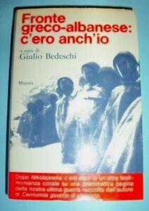 WWII-G-Bedeschi-Fronte-greco-albanese-c-039-ero-anch-039-io-1-ed-1977-Mursia