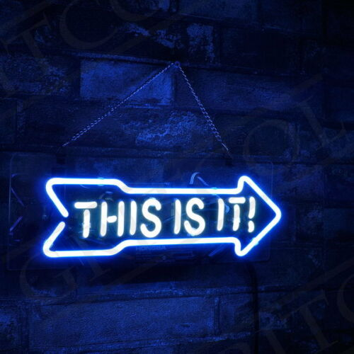 "THIS IS IT Neon Sign Light Visual Artwork HomeRoom Wall Poster Party Decor13""x5"""