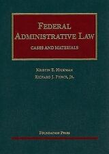 University Casebook: Federal Administrative Law by Richard Pierce and Kristin...