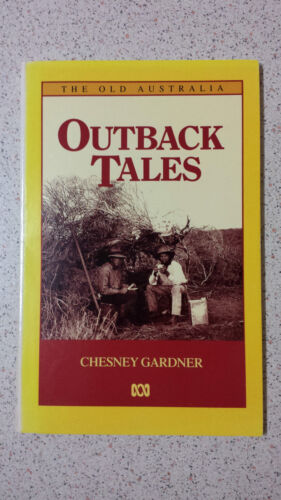 1 of 1 - Outback Tales by Chesney Gardner (Paperback, 1986)