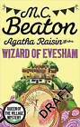 Agatha Raisin and the Wizard of Evesham by M. C. Beaton (Paperback, 2015)