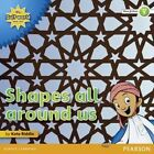 My Gulf World and Me Level 1 Non-fiction Reader Shapes All Around US Paperback – 8 Nov 2012