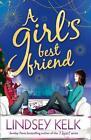 A Girl's Best Friend von Lindsey Kelk (2015, Taschenbuch)
