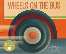 Sing-Along Songs: Wheels on the Bus by Steven Anderson (2015, Mixed Media)