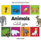 My First Bilingual Book - Animals by Milet Publishing Ltd (Board book, 2011)