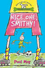 Nice One Smithy! by Paul May (Paperback, 2002)