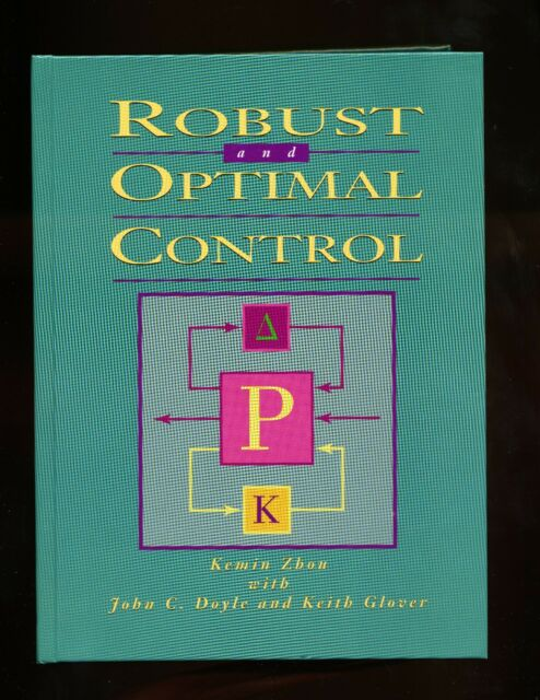 Robust and Optimal Control - K Zhou - 596pp - 1996