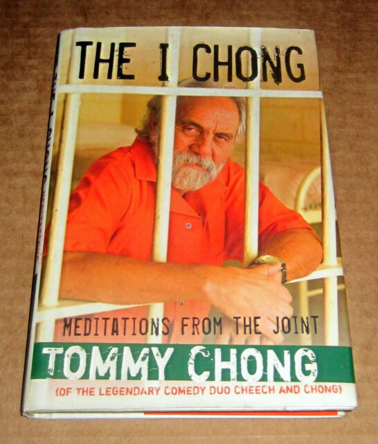 PSYCHEDELIC I CHONG MEDITATIONS FROM THE JOINT Cheech Chong Cannabis Marijuana