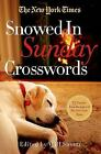 The New York Times Snowed-In Sunday Crosswords : 75 Sunday Puzzles from the Pages of the New York Times by The New York Times (2014, Paperback)