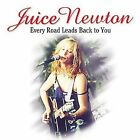 Every Road Leads Back to You by Juice Newton (CD, Apr-2002, 2 Discs, Image Entertainment (Audio))