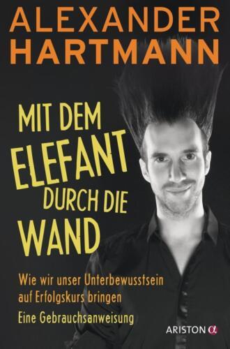 1 von 1 - Hartmann, Alexander: Mit dem Elefant durch die Wand