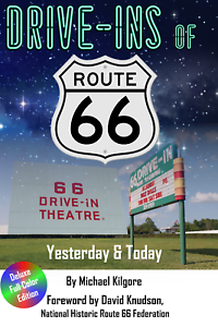 Drive-Ins of Route 66 book, signed by the author, free shipping. great gift