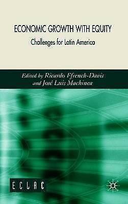 Economic Growth with Equity, New, FFRENCH-DAVIS R. & J. MACHINEA Book