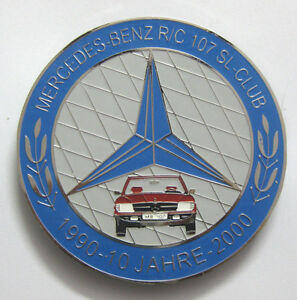 CAR-BADGE-MERCEDES-BENZ-RC-107-SL-CLUB-1990-10-JAHRE-2000-CAR-GRILL-BADGE-EMBLEM
