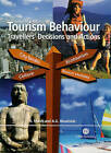 Tourism Behaviour: Travellers' Decisions and Actions by R. March, Arch G. Woodside (Hardback, 2005)