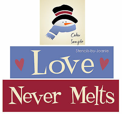 Joanie STENCI Love Never Melts Frosty Face Snowman Prim Winter Holiday Art signs