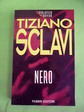 SCLAVI. NERO. FABBRI 1995
