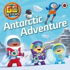 Go Jetters: Antarctic Adventure by BBC Children's Books (Paperback, 2016)