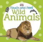 Wild Animals by DK Publishing (Board book)