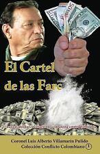 Colección Conflicto Colombiano: El Cartel de Las Farc by Luis Villamarin...