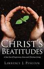Christ's Beatitudes by Lawrence J Pencook (Paperback / softback, 2007)