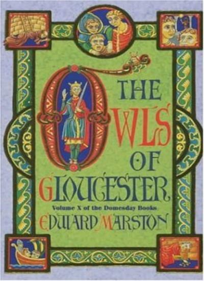 The Owls of Gloucester (Domesday Books),Keith Miles