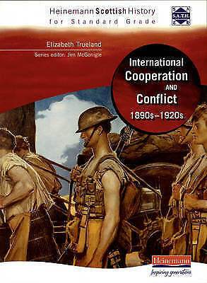 1 of 1 - Heineman SG History: International Co-Operation and Conflict 1890s -...